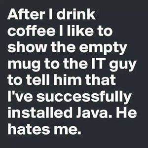 drank coffee installed Java