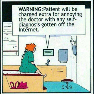 Annoying doctor with internet diagnosis
